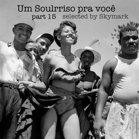Soulrriso Pra Voce vol 15 by Skymark